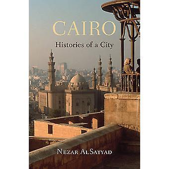 Kairo - historier av en stad av arvidsiv AlSayyad - 9780674072459 bok