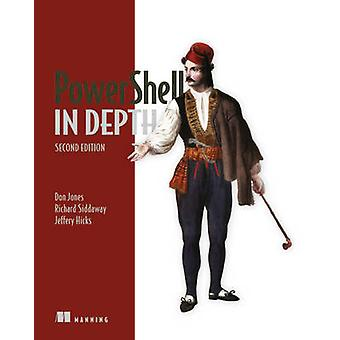 PowerShell in Depth (2nd Revised edition) by Don Jones - Jeffrey T. H