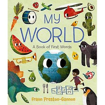 My World by Frann Preston-Gannon - Frann Preston-Gannon - 97816277953