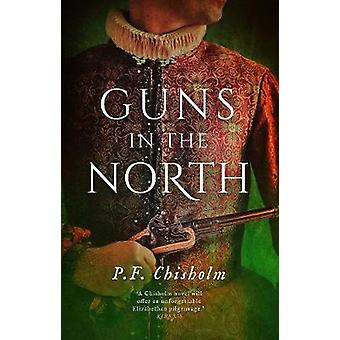 Armas en el norte por P. F. Chisholm - libro 9781786696120
