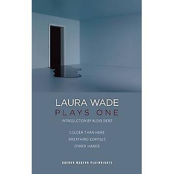 Laura Wade - joga um por Laura Wade - livro 9781849432238