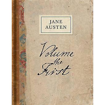 Volume the First - A Facsimile (Facsimile edition) by Jane Austen - Ka