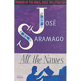 All the Names by Jose Saramago - Margaret Jull Costa - 9781860467202