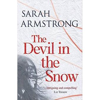 The Devil in the Snow by Sarah Armstrong - 9781910985540 Book