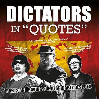 Dictateurs entre guillemets - Rants et délires des despotes méprisables par Ammon