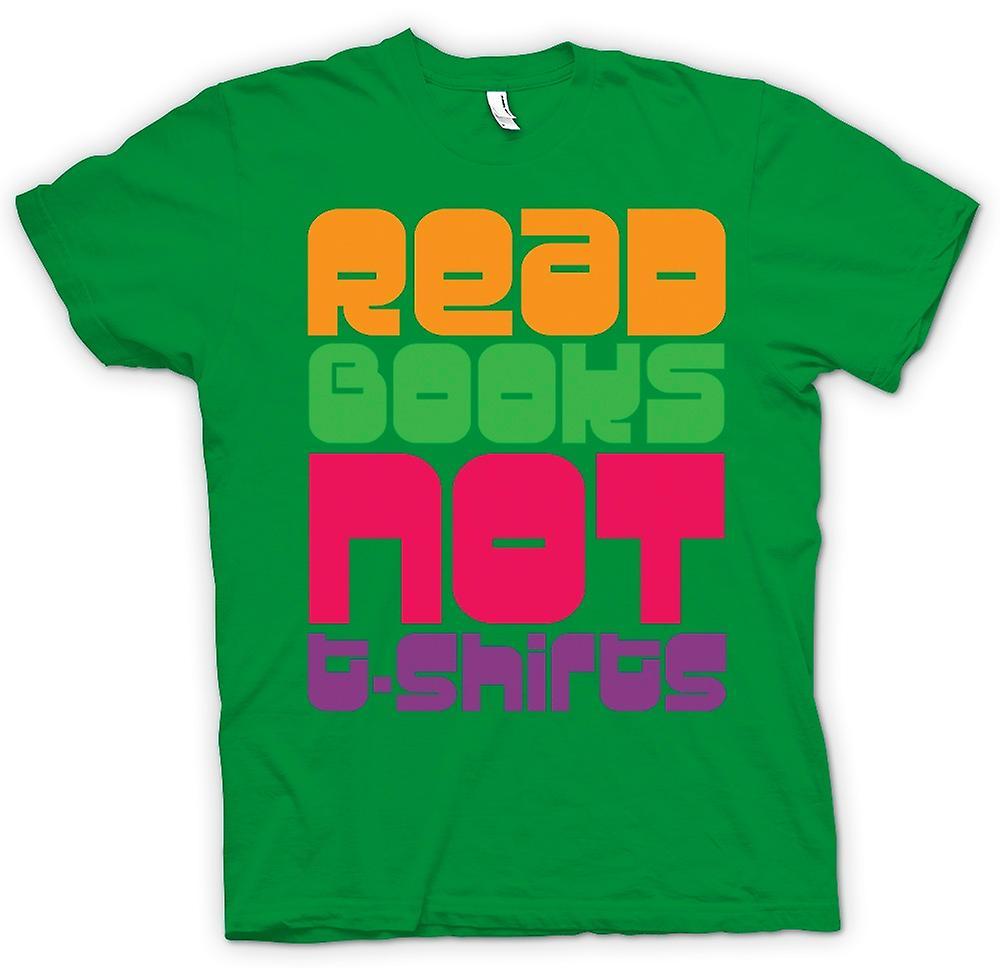 Mens T-shirt - lesen Bücher nicht T Shirts - lustige