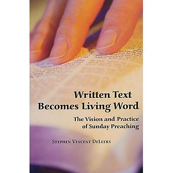 Written Text Becomes Living Word - The Vision and Pratice of Sunday Pr