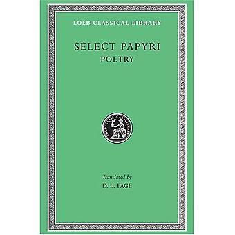 Select Papyri, Volume III: Poetry (Loeb Classical Library)