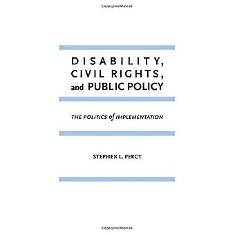 Disability, Civil Rights, and Public Policy