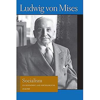 Socialism: An Economic and Sociological Analysis (Lib Works Ludwig Von Mises PB)