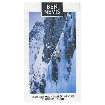 Ben Nevis: Rock and Ice Climbs (Scottish Mountaineering Club Climbers' Guide)