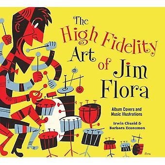 High Fidelity Art of Jim Flora, The