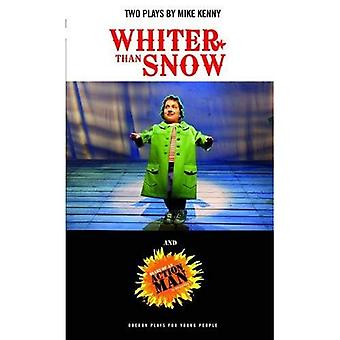 Whiter than Snow & Diary of an Action Man