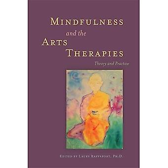 Pleine conscience et les thérapies par les Arts: théorie et pratique