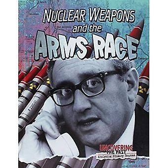 Nuclear Weapons and the Arms Race