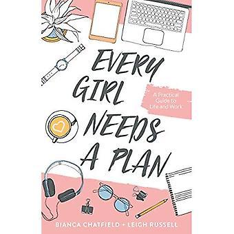 Varje flicka behöver en Plan: en praktisk Guide till liv och arbete