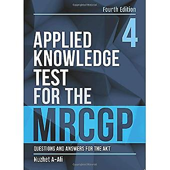 Applied Knowledge Test for the MRCGP, fourth edition: Questions and Answers for the AKT