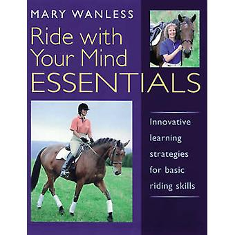 Ride with Your Mind ESSENTIALS - Innovative Learning Strategies for Ba