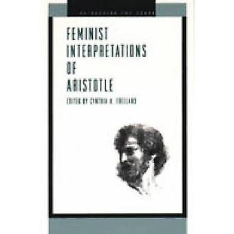 Feminist Interp. Aristotle  CL. by Freeland & Cynthia A.