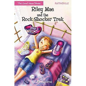 Riley Mae en de Rock Shocker Trek door Osborne & Jill