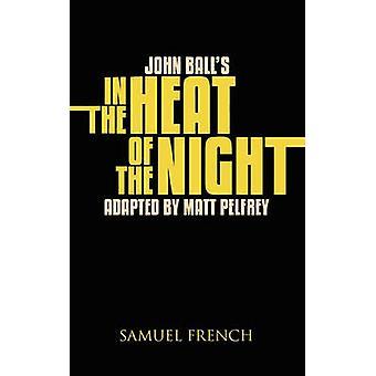 John Balls in the Heat of the Night by Pelfry & Matt