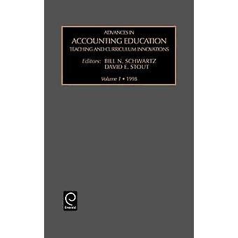 Framsteg inom redovisning utbildningsundervisning och läroplanen innovationer Vol 1 av Schwartz & Bill
