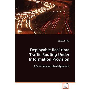 Inzetbare Realtime Traffic Routing onder verstrekking van informatie door Paz & Alexander
