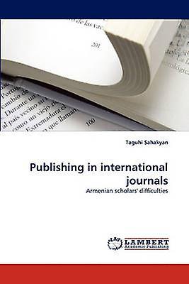 Publishing in international journals by Sahakyan & Taguhi