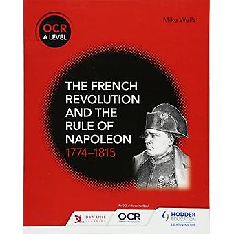 OCR A Level History - The French Revolution and the rule of Napoleon 1