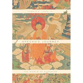 Hyecho de reis: de wereld van het boeddhisme
