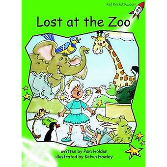 Red Rocket Readers  Early Level 4 Fiction Set A Lost at the Zoo by Pam Holden