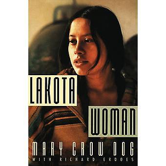 Lakota Woman by Mary Crow Dog - Richard Erdoes - 9780802145420 Book