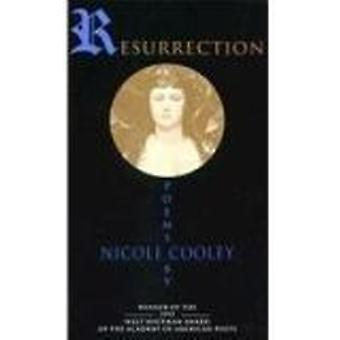 Resurrection - Poems by Nicole Cooley by Nicole Cooley - 9780807120590