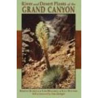 River and Desert Plants of the Grand Canyon by Kristin Huisinga - Lor