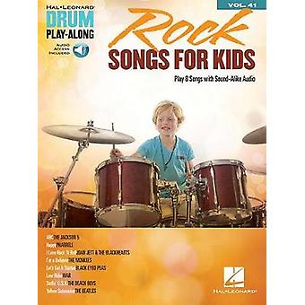Rock Songs for Kids - Volume 41  - Rock Songs for Kids Drums Book/Onlin
