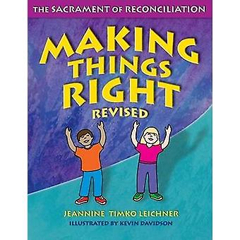 Making Things Right - The Sacrament of Reconciliation (2nd Revised edi