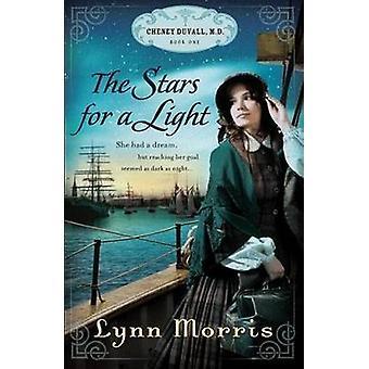 The Stars for a Light by Lynn Morris - 9781598567380 Book