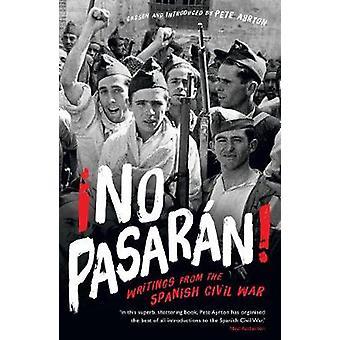!No Pasaran! - Writings from the Spanish Civil War by Pete Ayrton - 97