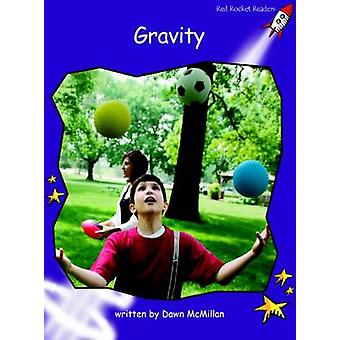 Gravity - Fluency - Level 3 (International edition) by Dawn McMillan -