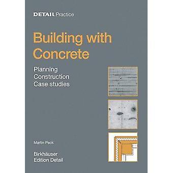 Concrete - Design - Construction - Examples by Martin Peck - 978376437
