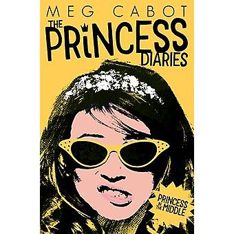 Princess in the Middle by Meg Cabot