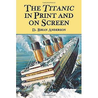Titanic i trykt og på skjermen: en kommentert guide til bøker, filmer, TV-programmer og andre medier