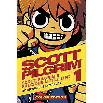 Scott Pilgrim Color Hardcover Volume 1: Precious Little Life (Hardcover) by O'Malley Bryan Lee