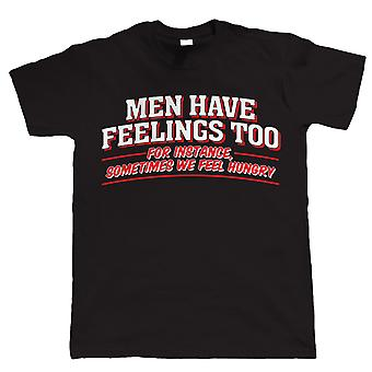 Vectorbomb, Men Have Feelings Too, Mens Funny T Shirt (S to 5XL)