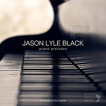 Jason Lyle Black - klaver Præludier [CD] USA import