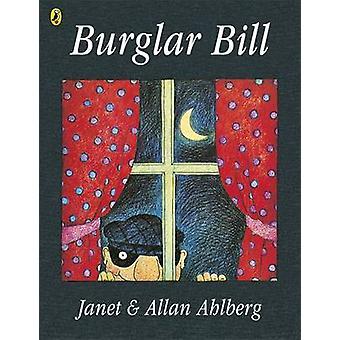 Burglar Bill by Allan Ahlberg - Janet Ahlberg - 9780140503012 Book