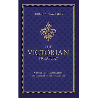 The Victorian Treasury by Lucinda Dickens Hawksley - 9780233004778 Bo