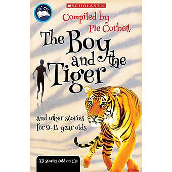 The Boy and the Tiger and Other Stories for 9 to 11 Year Olds by Ray
