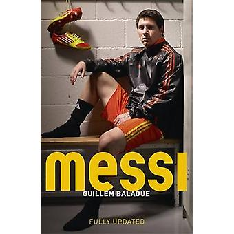 Messi by Guillem Balague - 9781409146605 Book