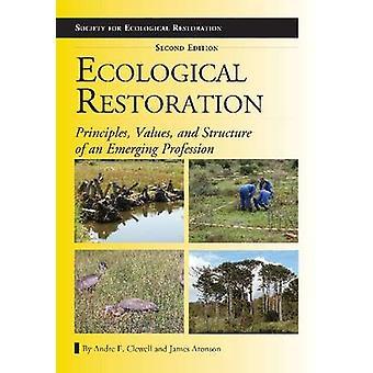 Ripristino ecologico - principi - valori - e la struttura di un Eme